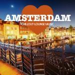 Amsterdam Chillout Lounge Music - 200 Songs Sa Trincha Recordings