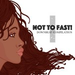 Not to Fast - Downbeat Compilation - Vol1