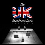 The UK Breakbeat Dubs Vol.1 Breakdrum Recordsings