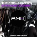 The Fool Lovers - Strange Zombie